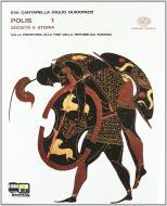 Polis. Con fascicolo «Cittadini si diventa». Per le Scuole superiori. Con espansione online vol.1
