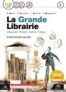 La grande libraire. Per le Scuole superiori. Con e-book. Con espansione online. Con CD-Audio vol.2