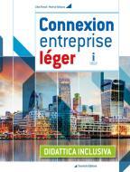 Connexion entreprise léger. Didattica inclusiva. BES. Per le Scuole superiori. Con e-book. Con espansione online
