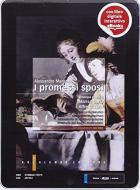 I promessi sposi. Antologia. Per le Scuole suepriori. Con e-book. Con espansione online