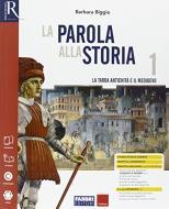 La parola alla storia. Openbook-Extrakit-Osservo e imparo. Per la Scuola media. Con e-book. Con espansione online vol.1