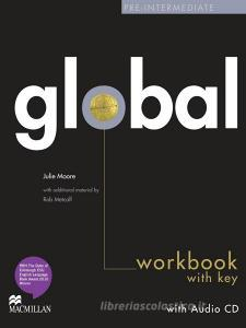 Global. Pre-intermediate. Workbook. With key. Per le Scuole superiori. Con CD Audio