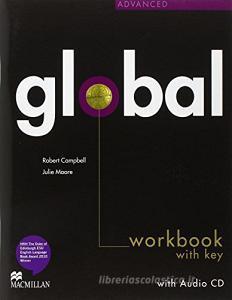 Global. Advanced. Workbook. With key. Per le Scuole superiori. Con CD Audio