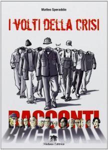 I volti della crisi