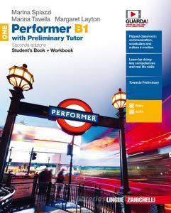 Performer B1. Updated with new preliminary tutor. Per le Scuole superiori. Con Libro: New preliminary tutor. Con Contenuto digitale (fornito elettronicamente) vol.1