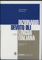 Il Devoto-Oli. Dizionario della lingua italiana (2004-2005). Con CD-ROM