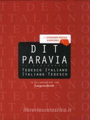 DIT Paravia. Il dizionario tedesco-italiano e italiano-tedesco