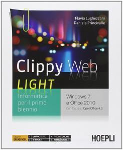 Clippy web light. Per le Scuole superiori. Con e-book. Con espansione online