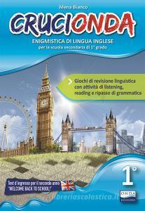 Crucionda. Enigmistica di lingua inglese. Per la Scuola media. Con File audio per il download vol.1