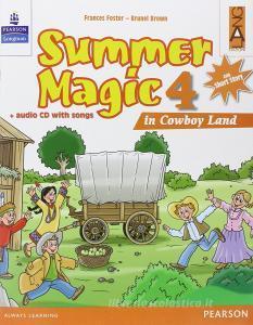 Summer magic. Con CD Audio. Per la 4ª classe elementare