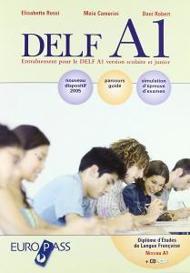 Delf A1. Con corriges. Con CD Audio. Per la Scuola media