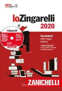 Lo Zingarelli 2020. Vocabolario della lingua italiana. Plus digitale. Con app. Con DVD-ROM. Con Contenuto digitale per download