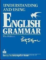 Understanding and using English grammar. With answer key. Per le Scuole superiori