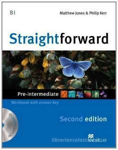 New Straightforward. Pre-intermediate. Workbook. With key. Per le Scuole superiori