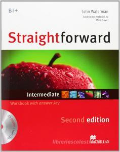 New Straightforward. Intermediate. Workbook. With key. Per le Scuole superiori