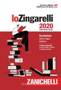 Lo Zingarelli 2020. Vocabolario della lingua italiana. Versione base. Con Contenuto digitale (fornito elettronicamente)