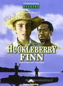 The adventures of Huckleberry Finn. Per le Scuole superiori. Ediz. illustrata. Con CD Audio