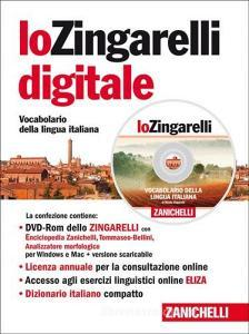Lo Zingarelli digitale 2014. Vocabolario della lingua italiana. DVD-ROM. Licenza online di 12 mesi dall'attivazione