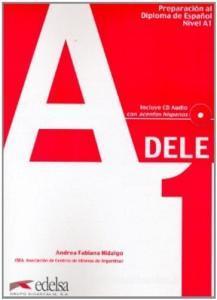 Nueva preparaciòn Dele. A1. Per le Scuole superiori. Con CD Audio