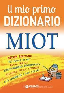 Il mio primo dizionario. MIOT