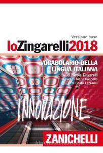 Lo Zingarelli 2018. Vocabolario della lingua italiana