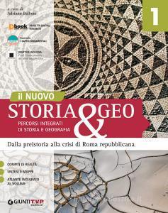 Nuovo storia & geo. Percorsi integrati di storia e geografia. Per le Scuole superiori. Con e-book. Con espansione online vol.1