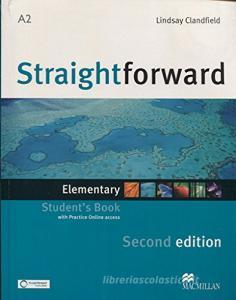 New Straightforward. Elementary. Student's book-Webcode. Per le Scuole superiori. Con espansione online