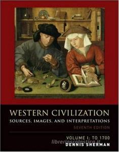 Western civilization. Sources, images, and interpretations to 1700. Per il Liceo linguistico. Con CD Audio. Con CD-ROM vol.1