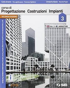 Corso di progettazione costruzione impianti. Per gli Ist. tecnici. Con e-book. Con espansione online vol.3