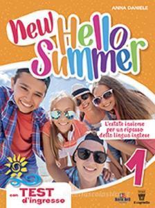 New hello summer! L'estate insieme per un ripasso della lingua inglese vol.1