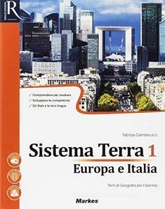 Sistema terra. Per le Scuole superiori. Con e-book. Con 2 espansioni online vol.1
