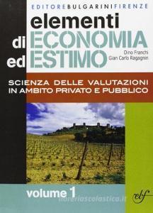 Elementi di economia ed estimo. Per gli Ist. tecnici per geometri vol.1