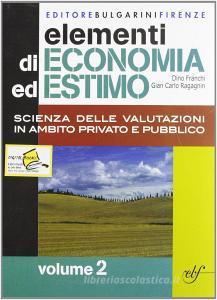 Elementi di economia ed estimo. Per gli Ist. tecnici per geometri vol.2