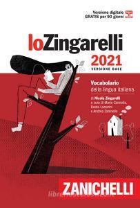 Lo Zingarelli 2021. Vocabolario della lingua italiana. Versione base. Con Contenuto digitale (fornito elettronicamente)