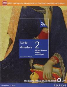 Arte di vedere. Ediz. blu. Per le Scuole superiori. Con e-book. Con espansione online vol.2