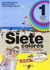 Siete colores. Per la Scuola media. Con CD Audio. Con espansione online vol.1