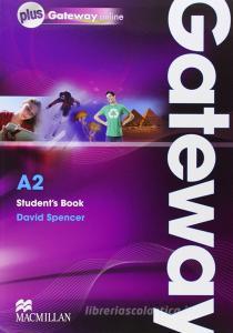 Gateway. A2. Student's book-Webcode. Ediz. internazionale. Per le Scuole superiori. Con espansione online