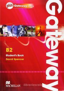 Gateway. B2. Student's book-Webcode. Ediz. internazionale. Per le Scuole superiori. Con espansione online