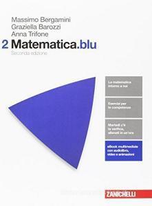 Matematica.blu. Per le Scuole superiori. Con Contenuto digitale (fornito elettronicamente) vol.2