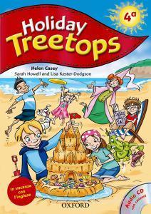 Holiday treetops. Student's book. Per la 4ª classe elementare. Con CD-ROM