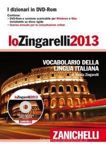 Lo Zingarelli 2013. Vocabolario della lingua italiana. DVD-ROM