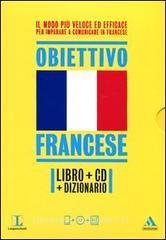Langenscheidt. Obiettivo francese. Il francese in 30 giorni. Con dizionario. Con CD Audio formato MP3