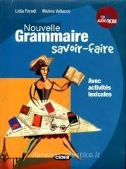 Nouvelle grammaire. Savoir-faire. Con CD Audio. Con CD-ROM