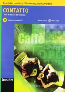 Contatto. Vol. 1A. Con CD Audio