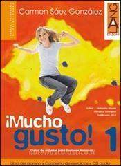 Mucho gusto. Libro del alumno-Cuaderno de ejercicios. Per la Scuola media. Ediz. bilingue. Con CD Audio. Con espansione online vol.3