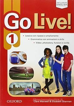 Go live. Student's book-Workbook-Extra. Per la Scuola media. Con CD Audio. Con espansione online vol.1