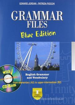 Grammar files. With vocabulary. Ediz. blu. Per le Scuole superiori. Con CD-ROM. Con espansione online