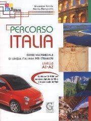 Percorso Italia. Livello A1-A2. Con CD-ROM