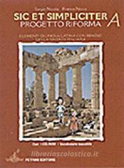 Sic et simpliciter. Vol. A-B. Con vocabolario. Per le Scuole superiori. Ediz. illustrata. Con CD-ROM
