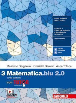 Matematica blu 2.0. Con Tutor. Per le Scuole superiori. Con e-book. Con espansione online vol.3